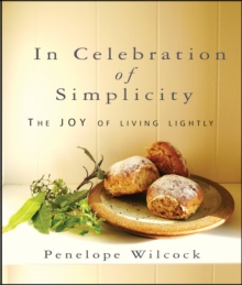 Image for In celebration of simplicity  : the joy of living lightly