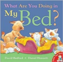 Image for What are you doing in my bed?