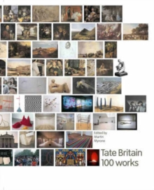 Image for Tate Britain  : 100 works from the Tate Collection