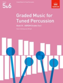 Image for Graded music for tuned percussionBook III,: ABRSM Grades 5 & 6