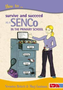 Image for How to survive and succeed as a SENCo in the primary school