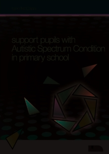 Image for How to ... support pupils with autistic spectrum condition in primary school