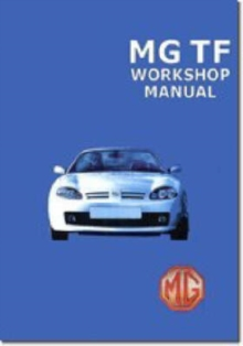 Image for MG TF Workshop Manual : RCL0493(2)ENG/ RCL0057ENG/ RCL0124/ RCL0495(2)ENG