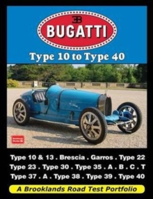 Image for Bugatti Type 10 to Type 40 : A Brooklands Road Test Portfolio