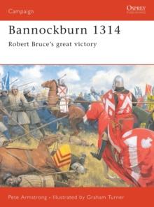 Image for Bannockburn 1314  : Robert Bruce's great victory