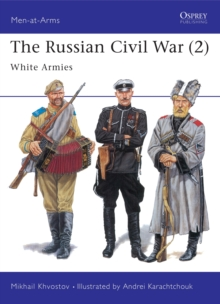 Image for The Russian civil war2: The White Armies