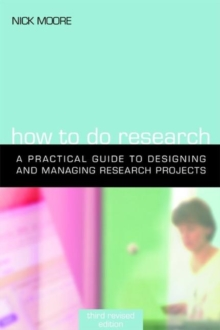 Image for How to do research  : a practical guide to designing and managing research projects