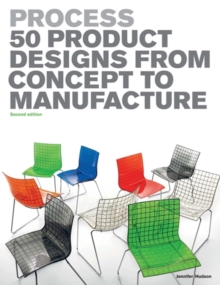 Image for Process  : 50 product designs from concept to manufacture