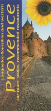 Image for Languedoc-Roussillon and Western Provence : 12 car tours, 70 long and short walks, recommended restaurants