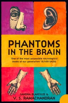 Image for Phantoms in the brain  : human nature and the architecture of the mind
