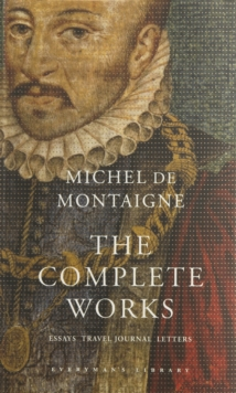 Image for The complete works  : essays, travel journal, letters