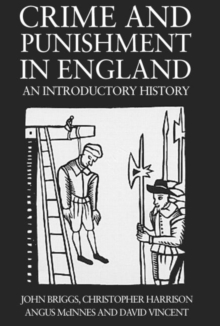 Image for Crime and punishment in England, 1100-1990  : an introductory history