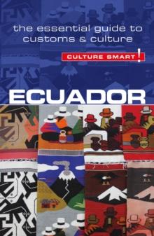 Image for Ecuador - Culture Smart! : The Essential Guide to Customs & Culture