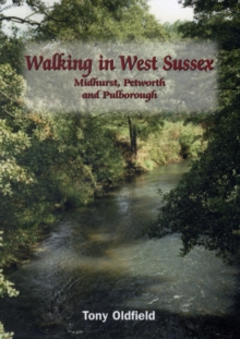 Image for Walking in West Sussex : Midhurst, Petworth and Pulborough