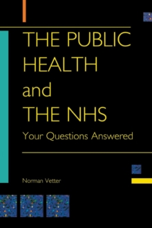 Image for The Public Health and the NHS : Your Questions Answered