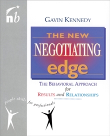 Image for The new negotiating edge  : the behavioural approach for results and relationships