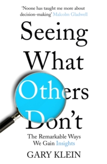Image for Seeing what others don't  : the remarkable ways we gain insights
