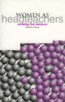 Image for Women as headteachers  : striking a balance