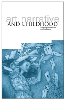 Image for Art, narrative and childhood