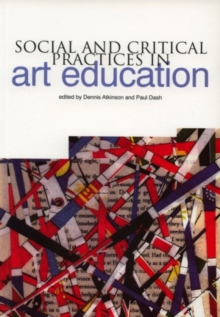Image for Social and critical practices in art education