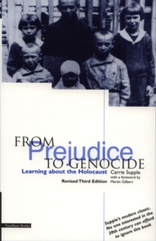Image for From prejudice to genocide  : learning about the Holocaust