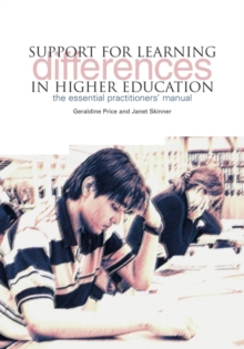 Image for Support for learning differences in higher education  : the essential practitioners' manual