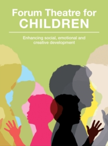 Image for Forum Theatre for children  : enhancing social, emotional and creative development