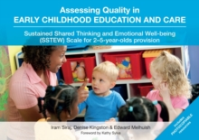 Image for Assessing quality in early childhood education and care  : sustained shared thinking and emotional well-being (SSTEW) scale for 2-5-year-olds provision