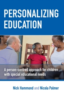 Image for Personalizing Education : A person-centred approach for children with special educational needs