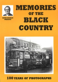 Image for Memories of the Black Country : 100 Years of Photography