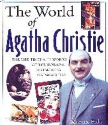 Image for The world of Agatha Christie  : the facts and fiction behind the world's greatest crime writer