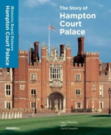 Image for The story of Hampton Court Palace