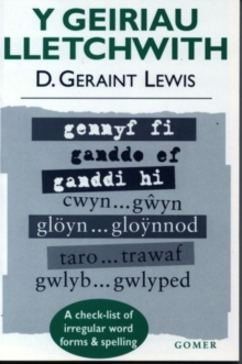 Image for Geiriau Lletchwith, Y - A Check-List of Irregular Word Forms and Spelling