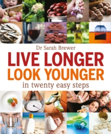 Image for Live longer, look younger in twenty easy steps