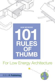 Image for 101 rules of thumb for low energy architecture