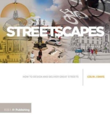 Image for Streetscapes  : a guide to better street design