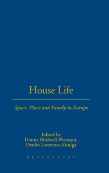 Image for House life  : space, place and family in Europe