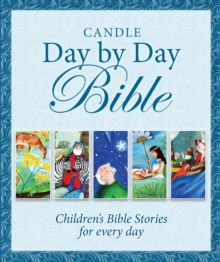 Image for Candle day by day Bible  : children's Bible stories for every day