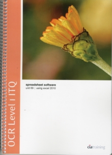 Image for OCR Level 1 ITQ - Unit 69 - Spreadsheet Software Using Microsoft Excel 2010