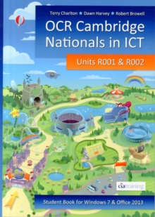 Image for OCR Cambridge Nationals in ICT for Units R001 and R002 (Microsoft Windows 7 & Office 2013)