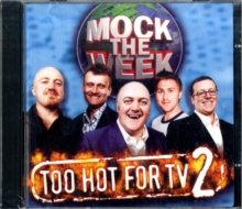Image for Mock the Week : Too Hot for TV 2