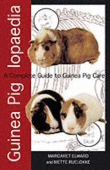Image for Guinea piglopaedia  : a complete guide to guinea pigs