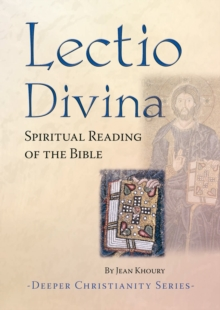 Image for Lectio Divina : Spiritual Reading of the Bible