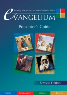 Image for Evangelium Presenter's Guide : Sharing the Riches of the Catholic Faith