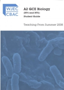 Image for A2 GCE Biology (BY4 & BY5): Student Guide