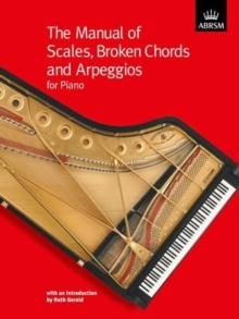 Image for The Manual of Scales, Broken Chords and Arpeggios