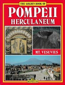 Image for the golden book of Pompeii  : Herculaneum & Mt. Vesuvius