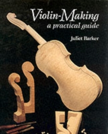Image for Violin-making  : a practical guide