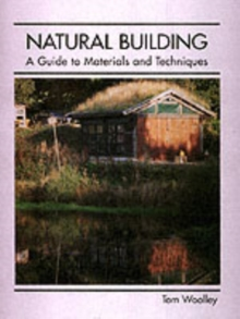 Image for Natural building  : a guide to materials and techniques