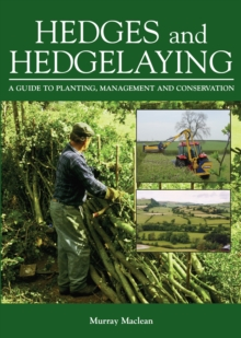 Image for Hedges and hedgelaying  : a guide to planting, management and conservation